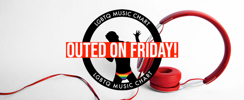 New Gay Music «Outed On Friday!» – Week 25 – 2021